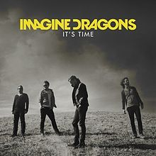 https://gotnoyeezyinserato.files.wordpress.com/2013/01/imagine_dragons_-_it27s_time.jpg?w=220